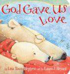 Book review:  God Gave Us Love