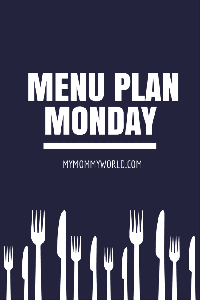 Get a jump start on your week by making a menu plan!