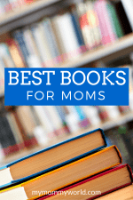 A new mom needs all the help she can get! These are the best books for moms to learn a good deal of what they need to know to be a successful mother.