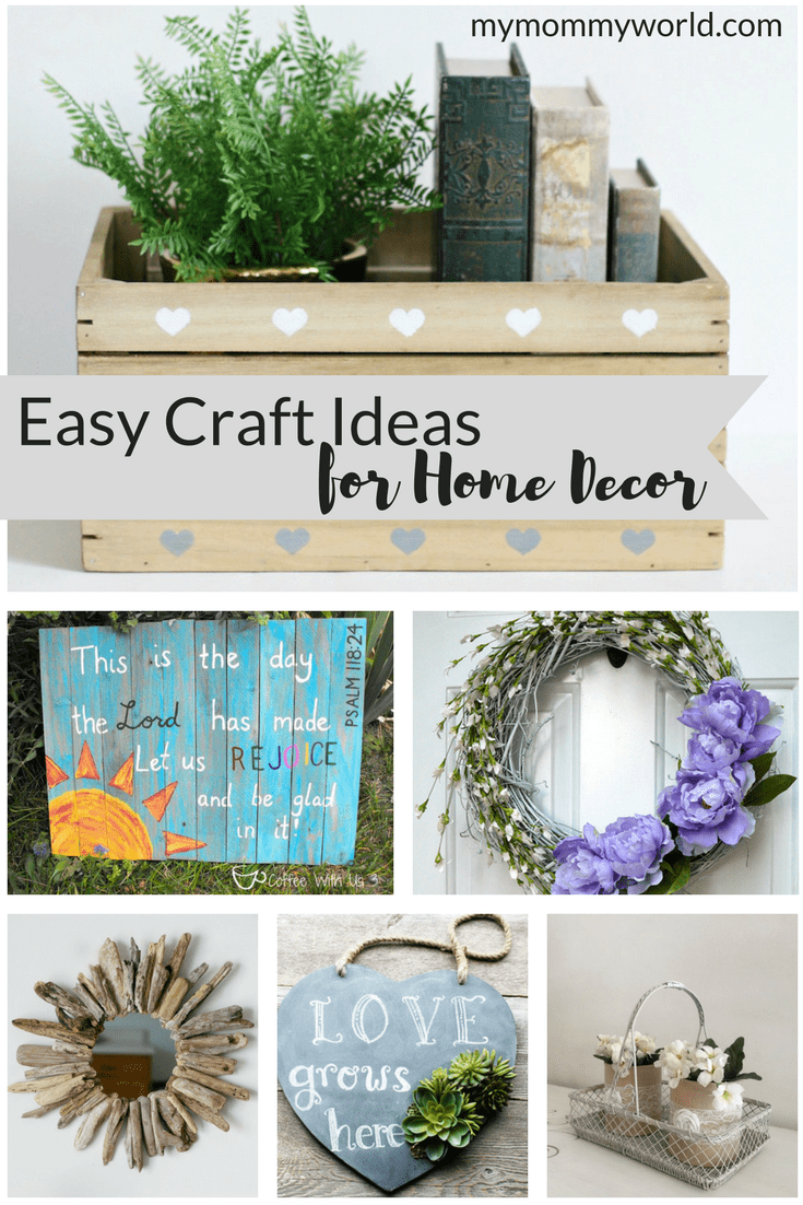 Easy Craft Ideas for Home Decor | My Mommy World